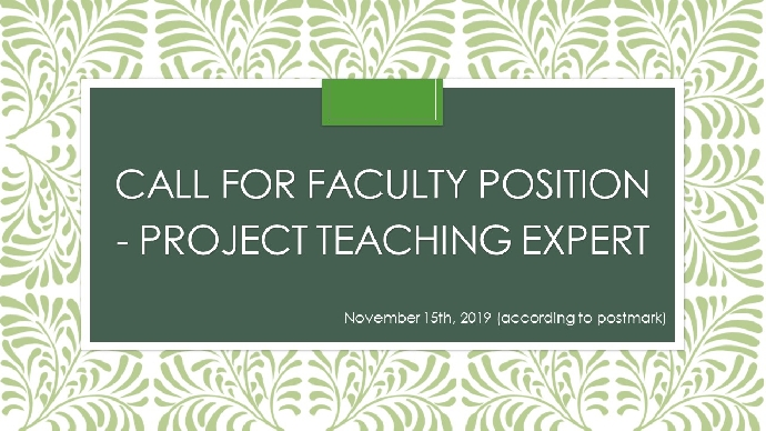 Call for Faculty Position -- Project Teaching Expert